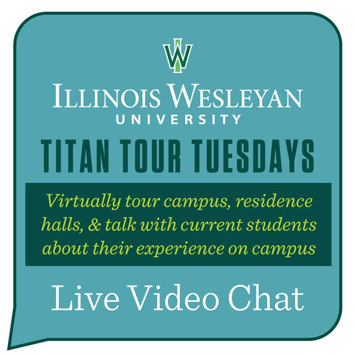Titan Tours Tuesdays- virtually tour campus, residence halls and talk with current students.